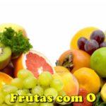 Fruta com O